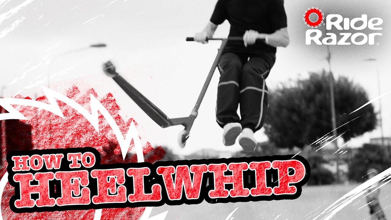 How To Heelwhip
